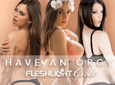 Fleshlight Girls - Have an Orgy
