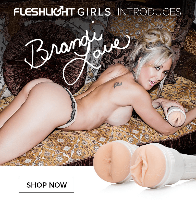 New Fleshlight Girl Brandi Love, Heartthrob and Shameless textures