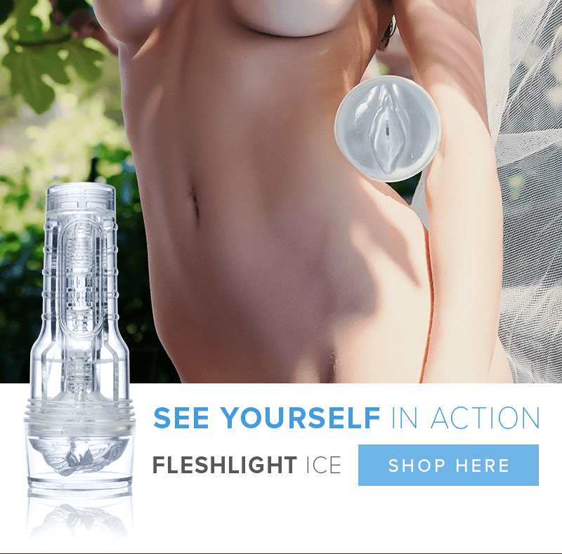 Fleshlight Ice - See yourself in action