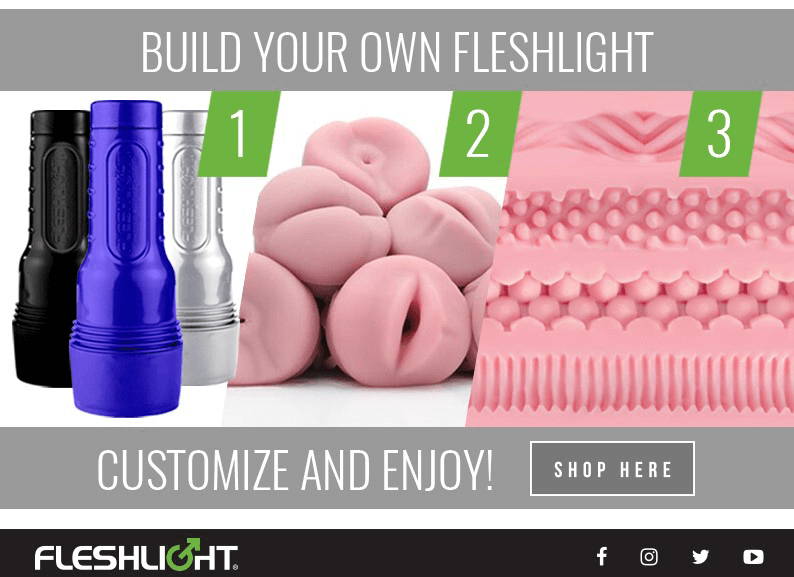 Build Your Own Fleshlight - Choose your Case. Choose your Orifice. Choose your Texture.