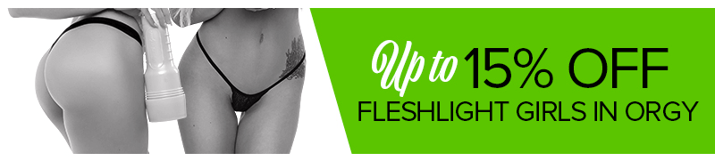 Fleshlight Girls up to 15% off in Orgy