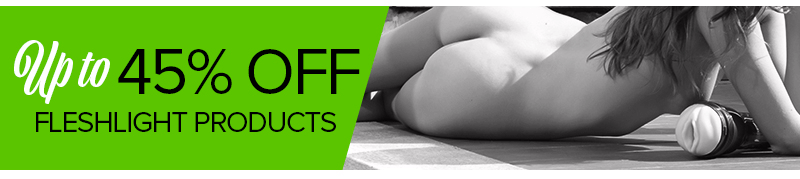 Up to 45% off Fleshlight Products