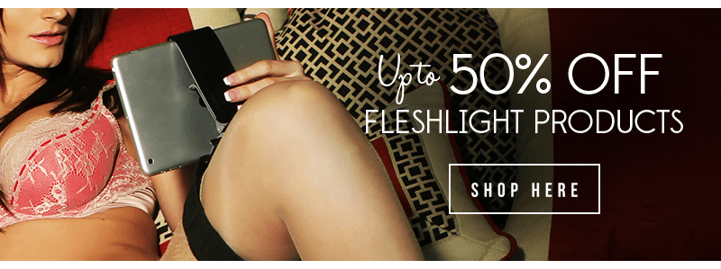 Select Fleshlight products up to 50% off