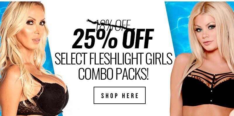 25 percent savings Fleshlight Girls combo packs