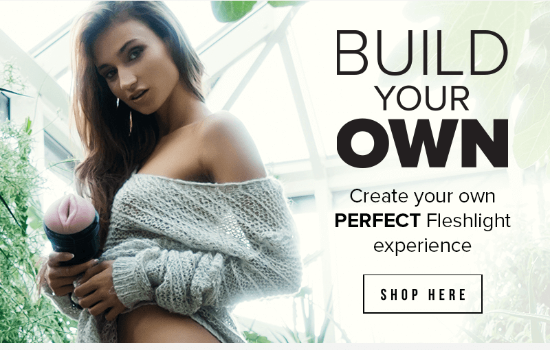 Fleshlight Build Your Own