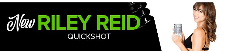 New Riley Reid Quickshot