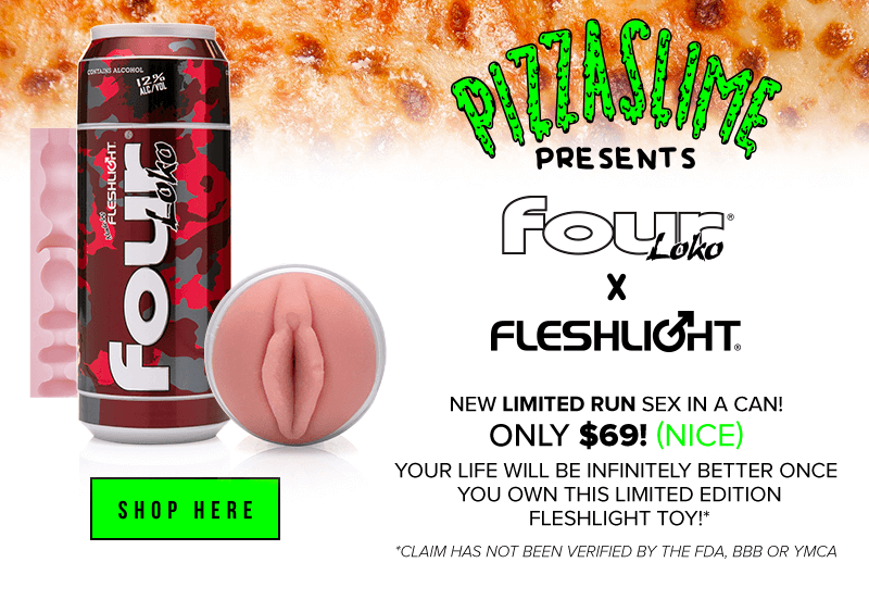 Pizzaslime presents Four Loko Fleshlight