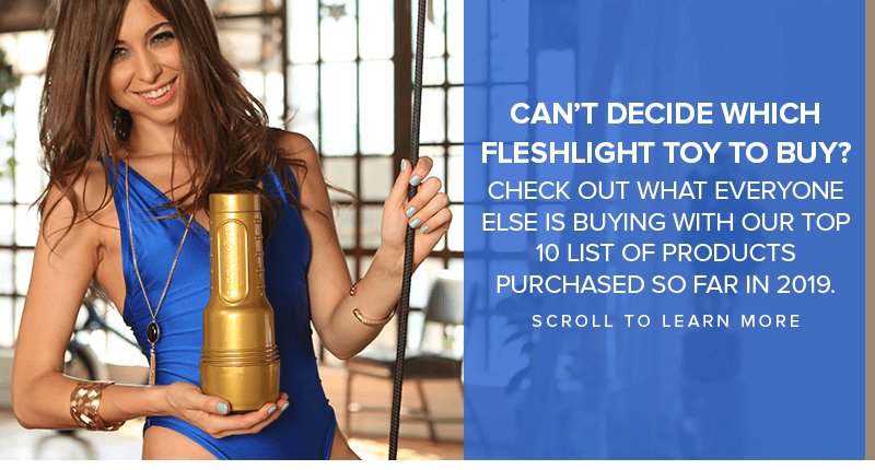 Which Fleshlight to buy? Top Fleshlight Products