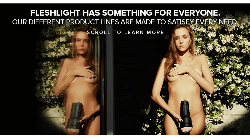Fleshlight - Something for Everyone