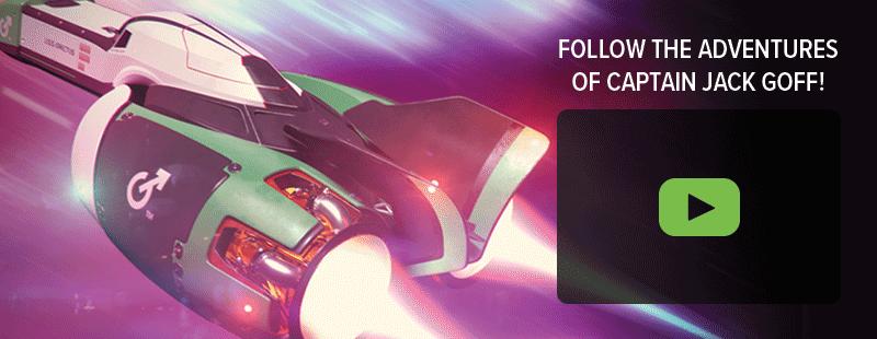Follow the adventures of Captain Jack Goff - Quickshot Launch