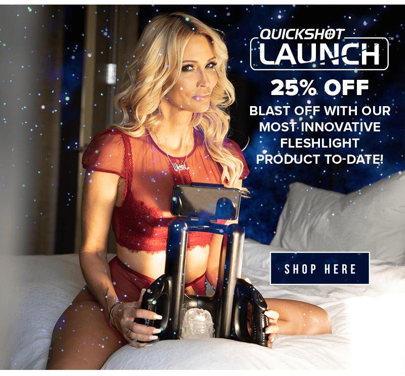 Fleshlight Quickshot Launch 25% Off