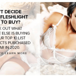 Top 10 Fleshlight Products for 2020, so far!