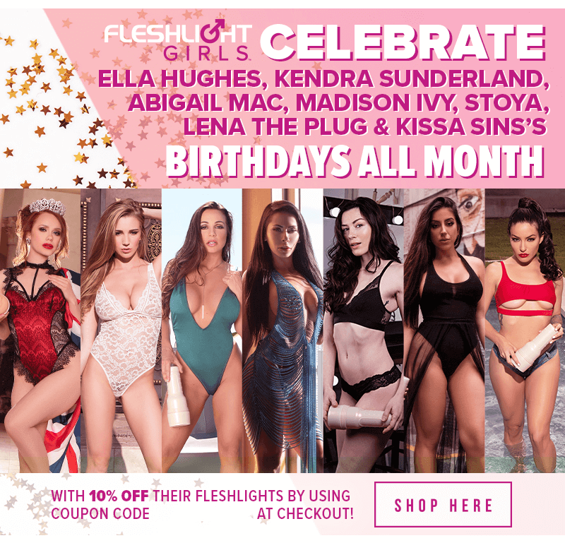 Celebrate Fleshlight Girls June Birthdays