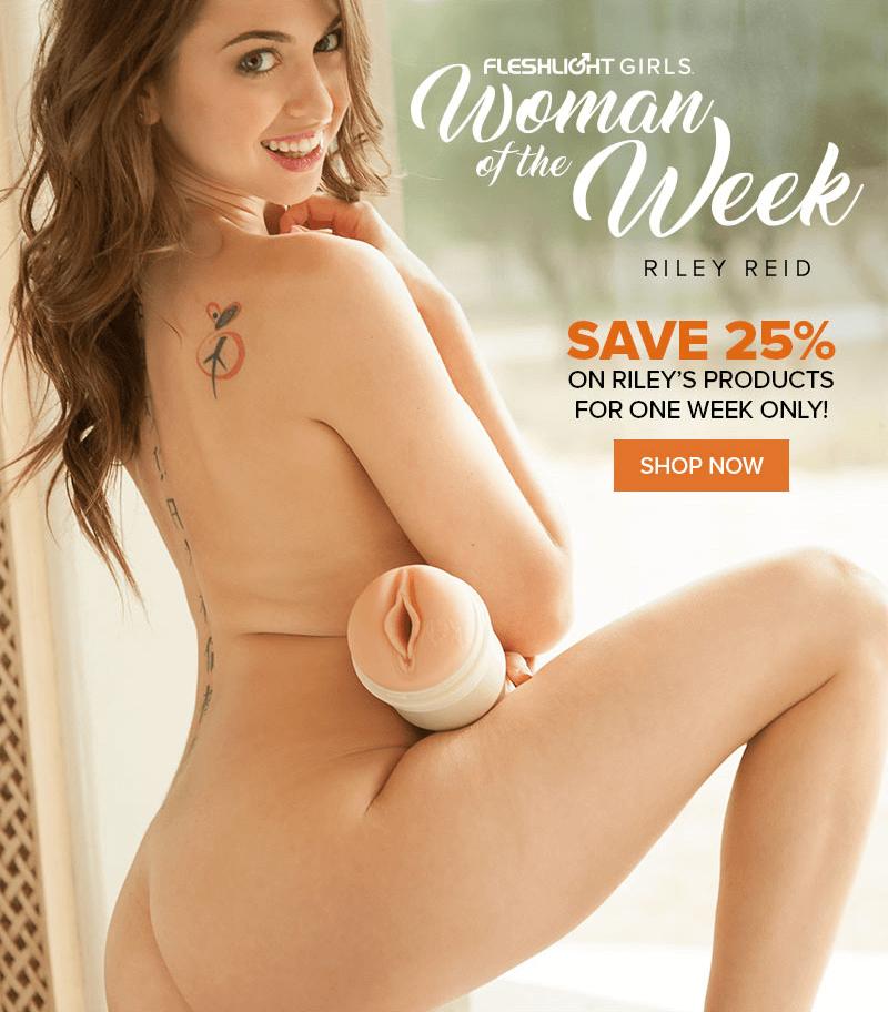 Fleshlight Girl Riley Reid - One week sale