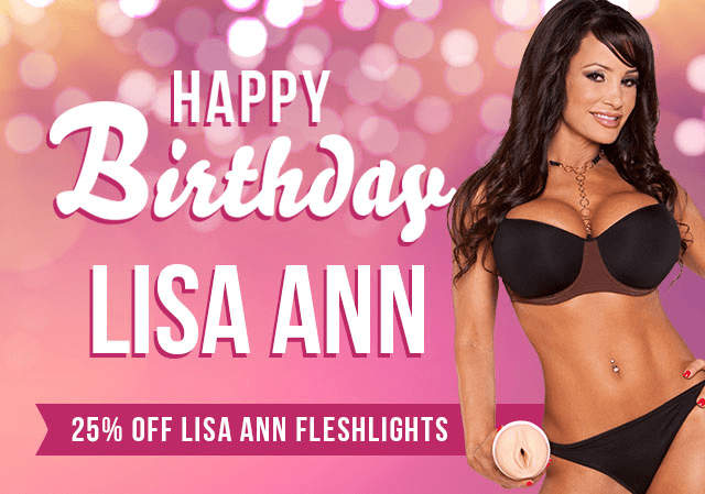 Celebrate Fleshlight Girl Lisa Ann Birthday