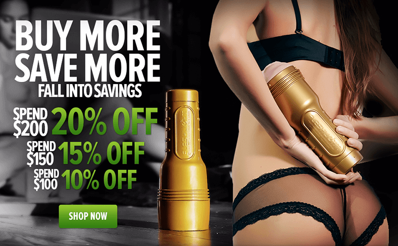 Fleshlight - Buy More Save More