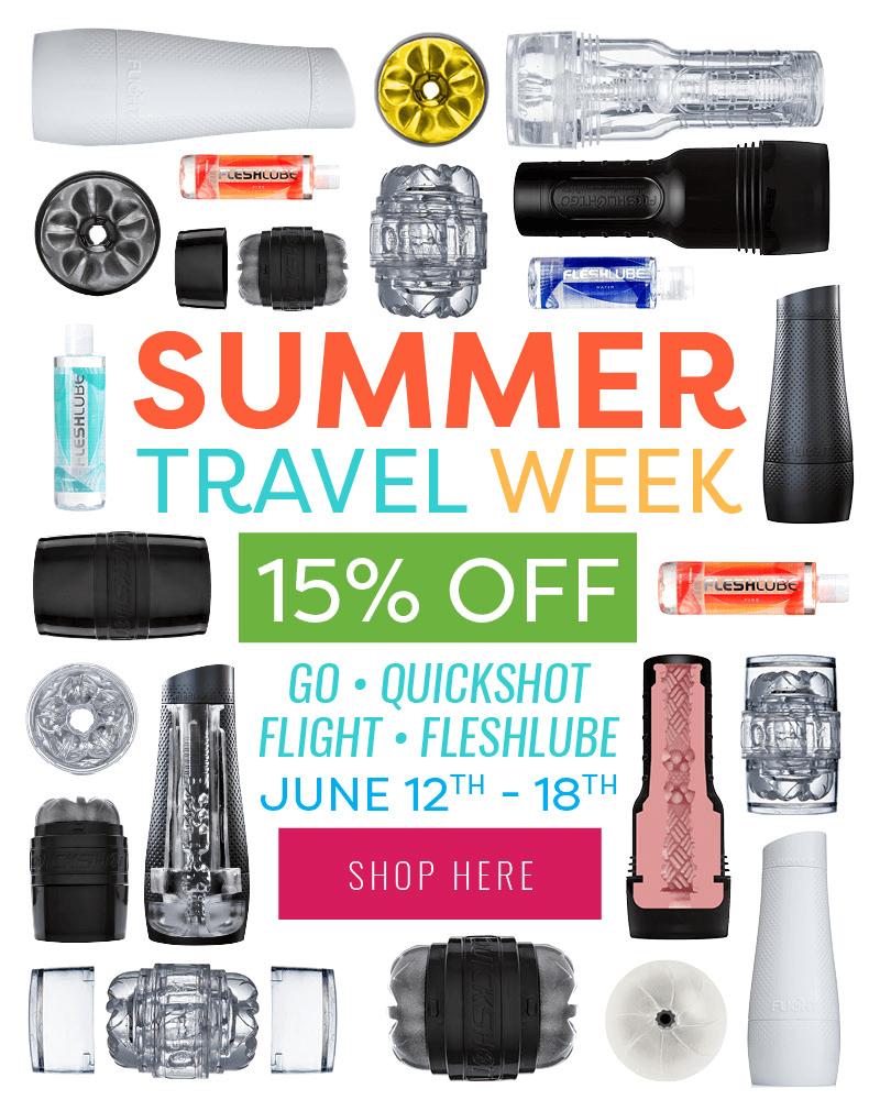 Fleshlight Summer Travel Week Sale