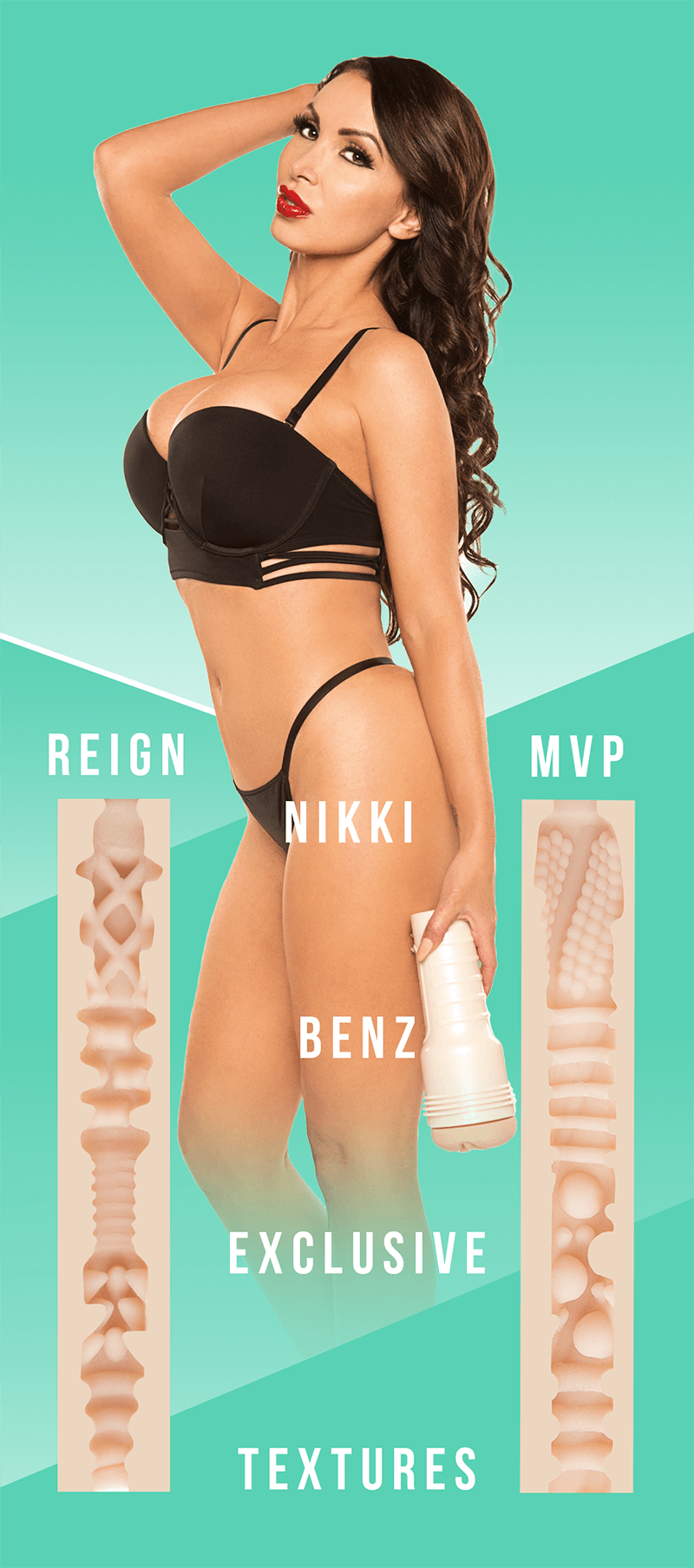 New Fleshlight Girl Nikki Benz Reign and MVP textures