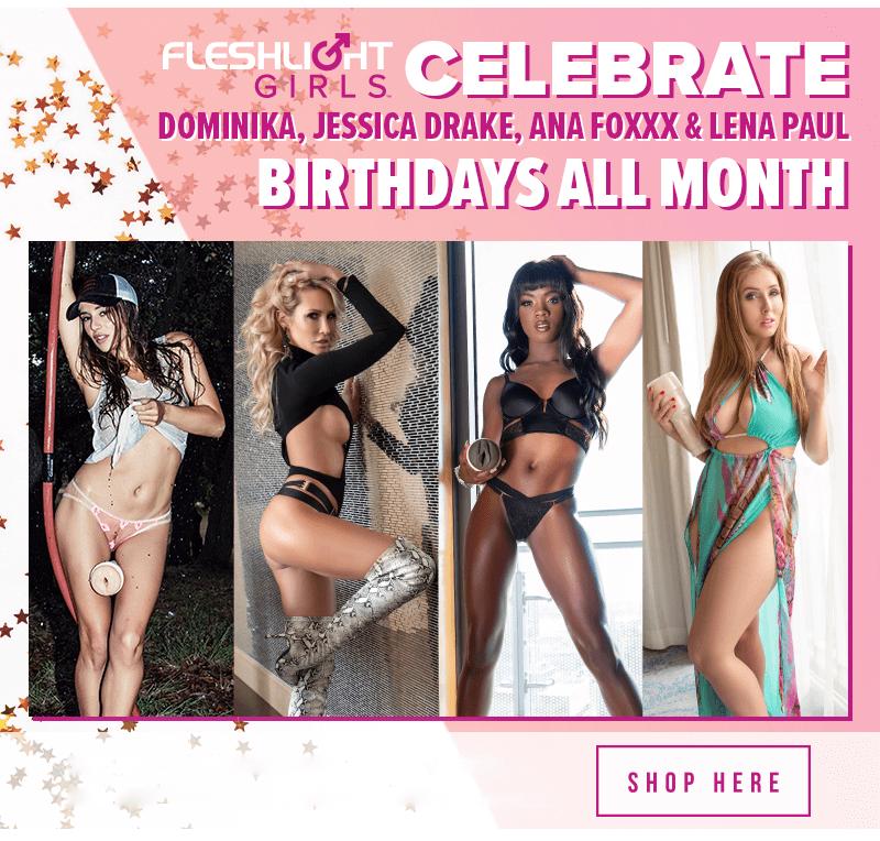 Celebrate Fleshlight Girls October Birthdays