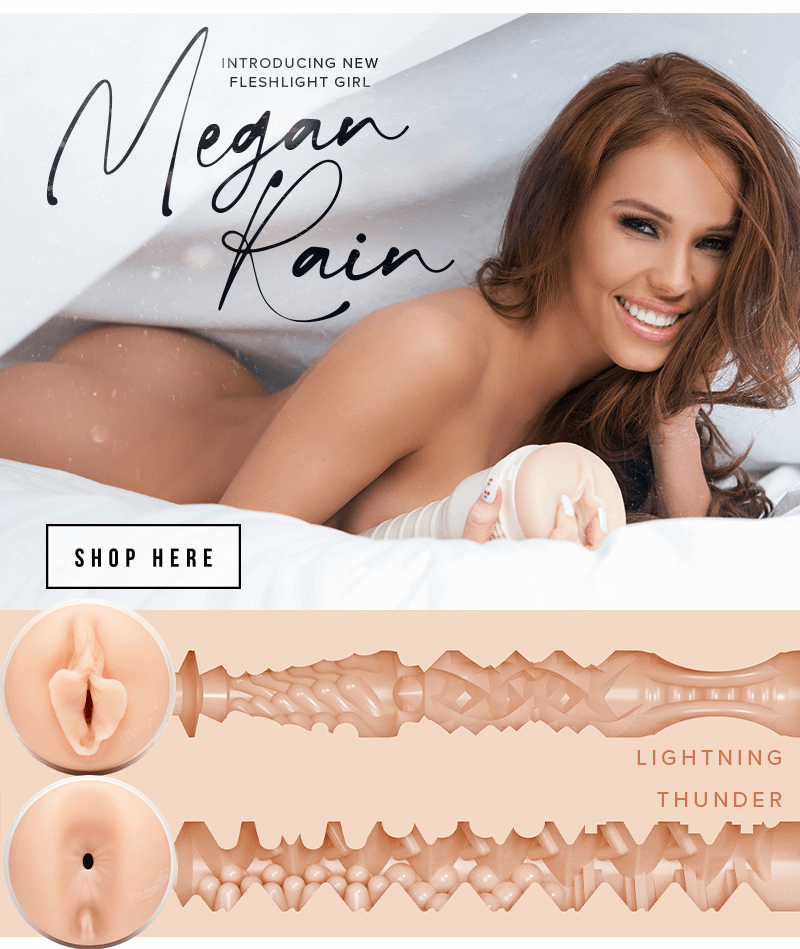 Introducing New Fleshlight Girl Megan Rain Lightning and Thunder textures