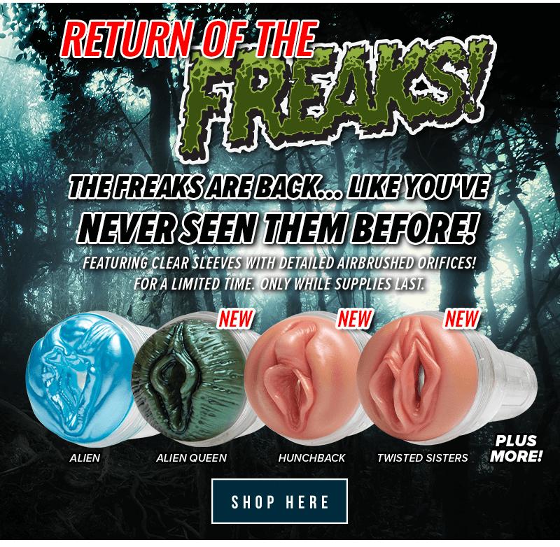 Return of the Fleshlight Freaks!
