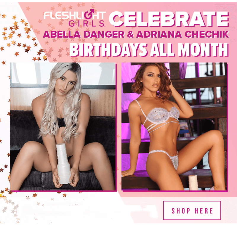 Celebrate Fleshlight Girls November Birthdays. Abella Danger and Adriana Chechick.