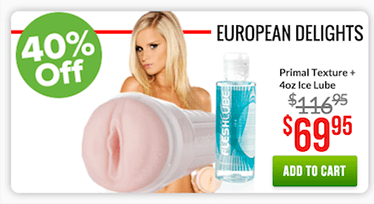 Fleshlight European Delights