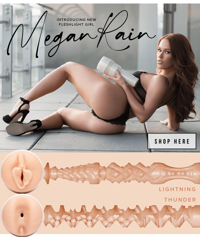New Fleshlight Girl Megan Rain Lightning and Thunder textures