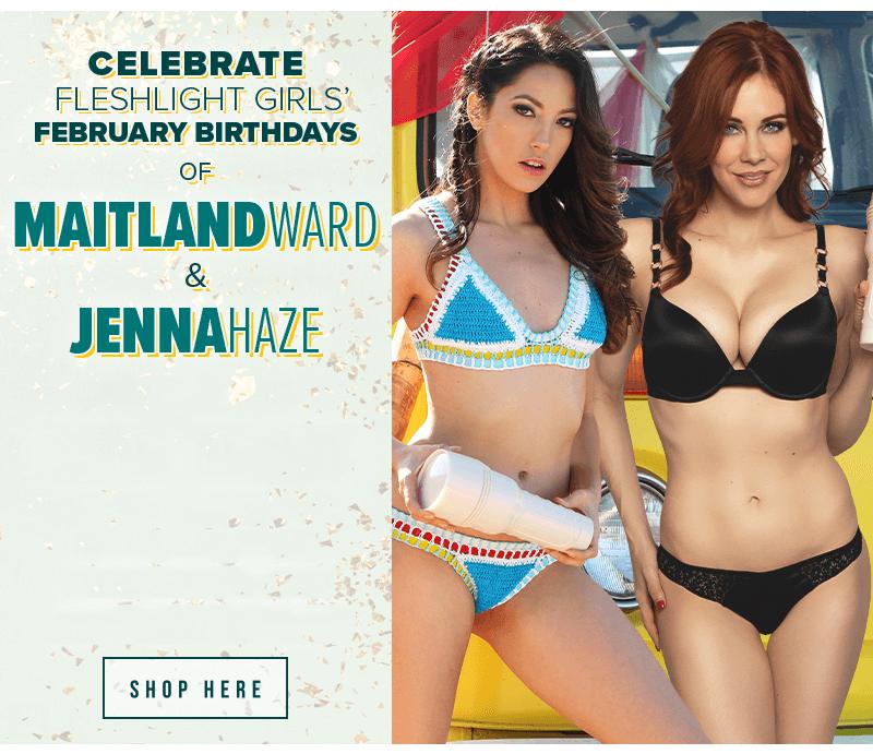 Celebrate Fleshlight Girls February birthdays. Maitland Ward and Jenna Haze.