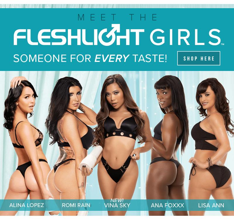Meet the Fleshlight Girls - Someone for every taste! Alina Lopez, Romi Rain, Vina Sky, Ana Foxxx, and Lisa Ann.